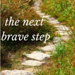 the next brave step